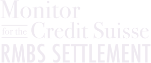 Monitor for the Credit Suisse RMBS Settlement